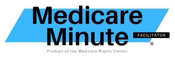 Medicate Minute Facilitator Logo Product of the Medicare Rights Center